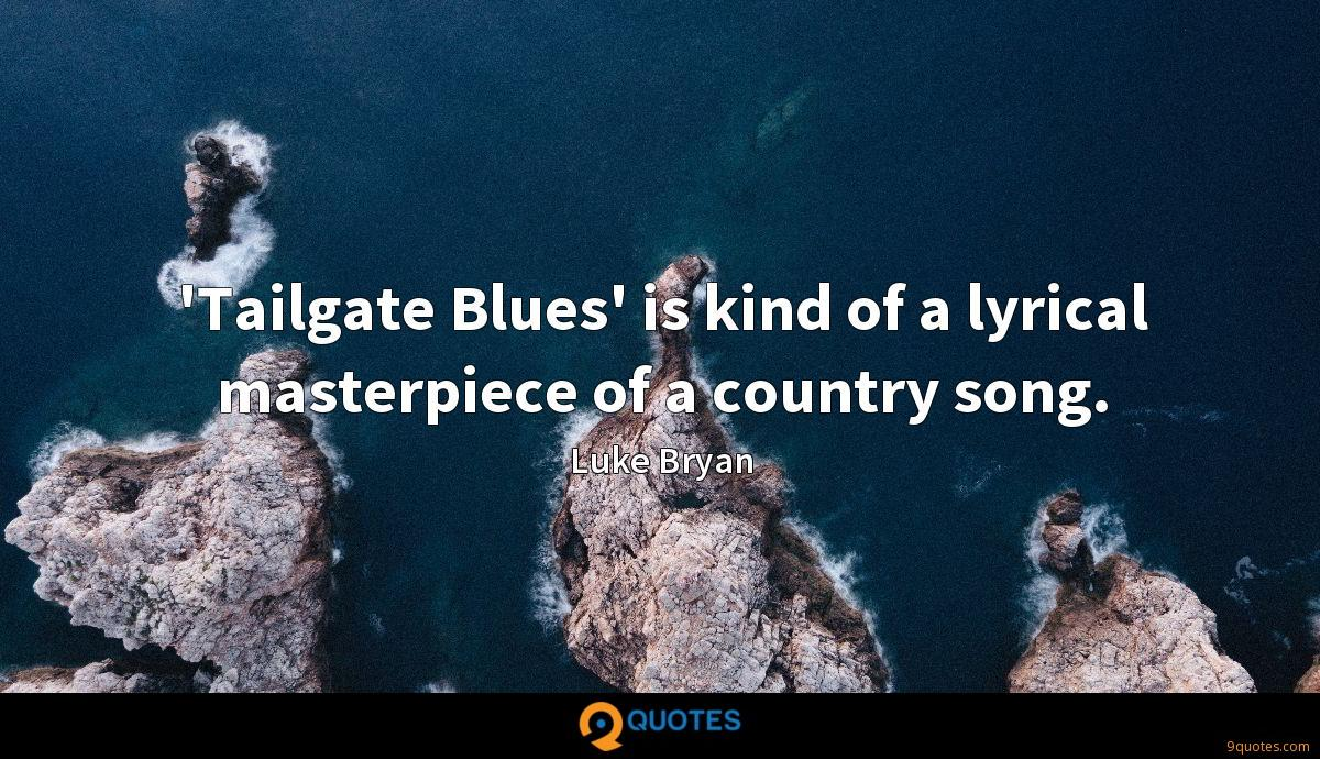 Tailgate Blues\' is kind of a lyrical masterpiece of ...