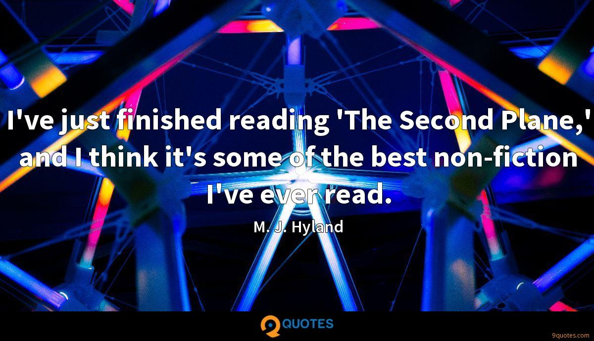 I've just finished reading 'The Second Plane,' and I think it's some of the best non-fiction I've ever read.