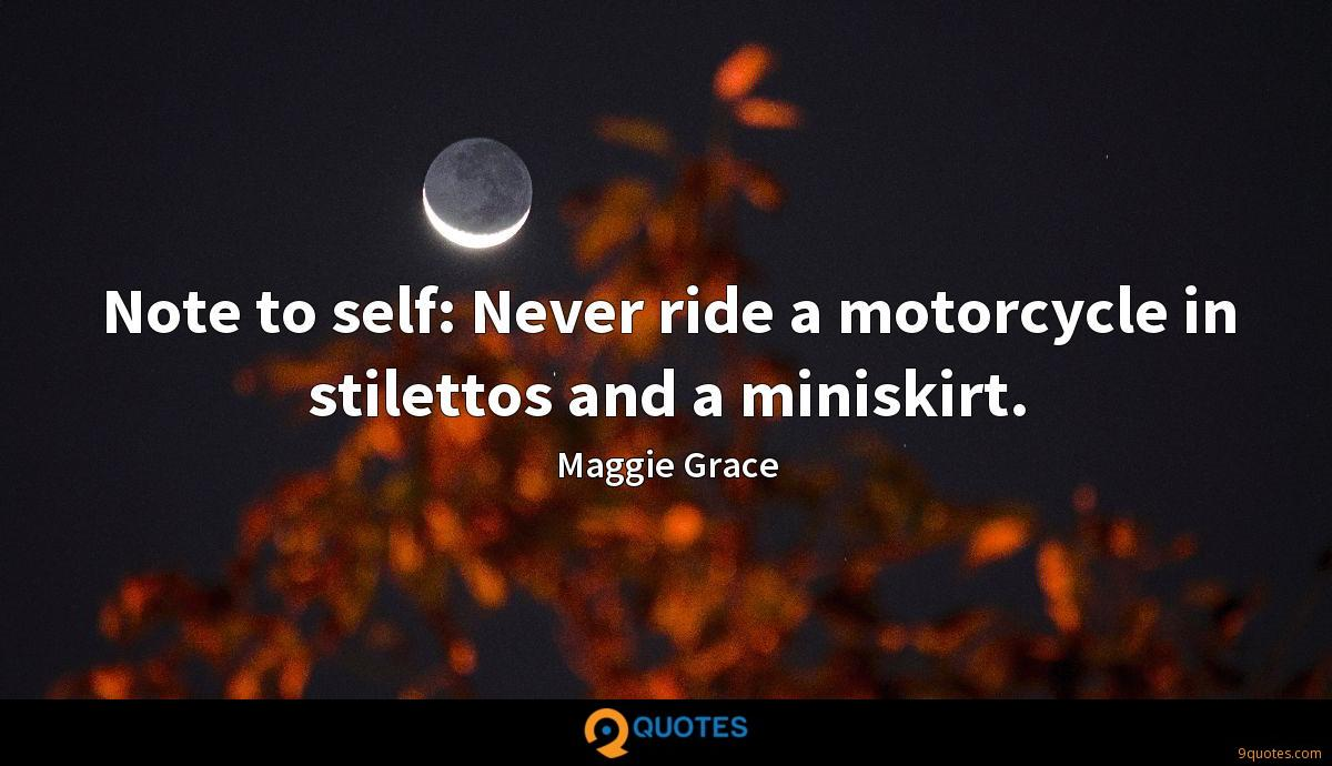 Note to self: Never ride a motorcycle in stilettos and a miniskirt.