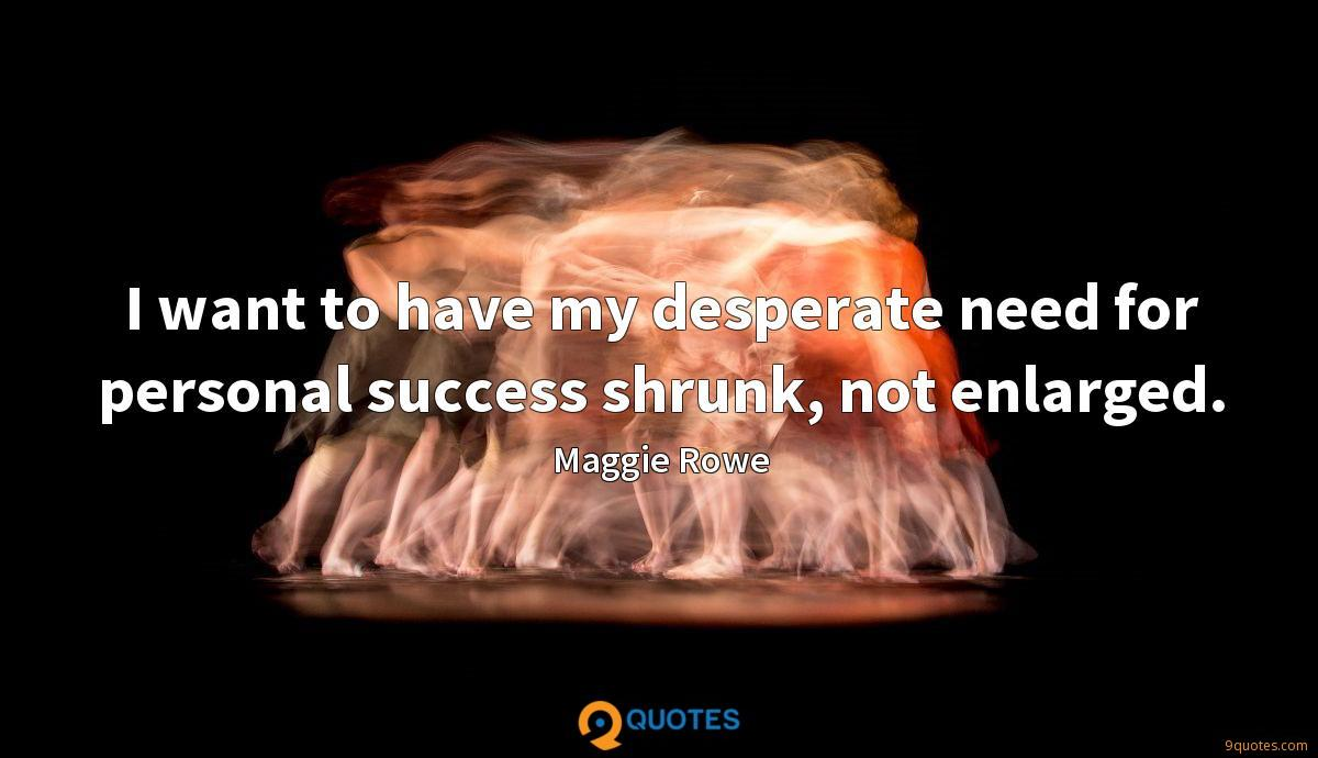 Maggie Rowe quotes