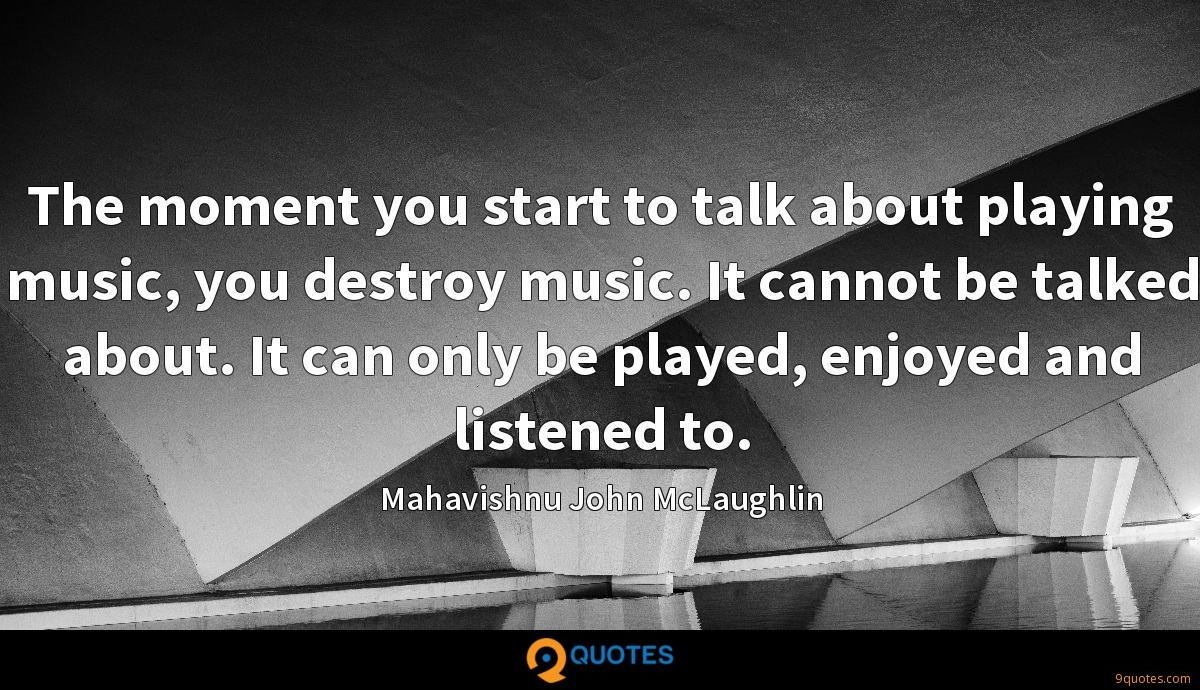 Mahavishnu John McLaughlin quotes