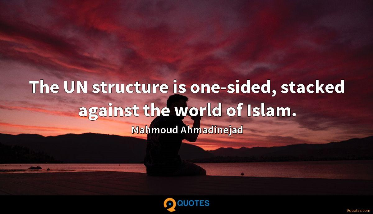 The UN structure is one-sided, stacked against the world of Islam.