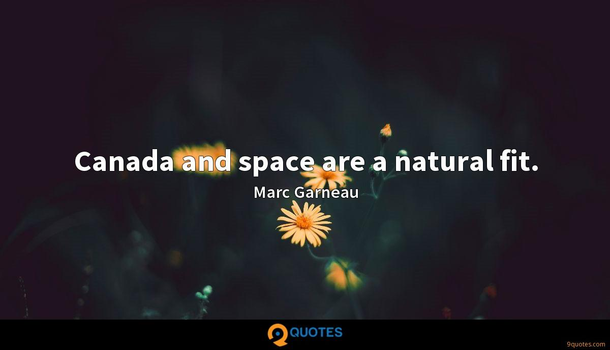 Canada and space are a natural fit.