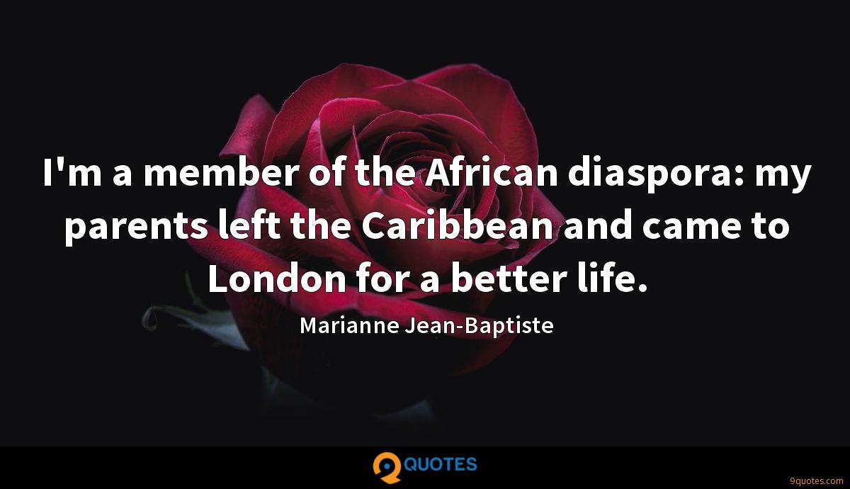 Marianne Jean-Baptiste quotes