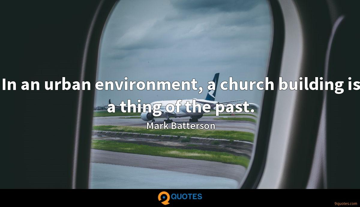 In an urban environment, a church building is a thing of the past.