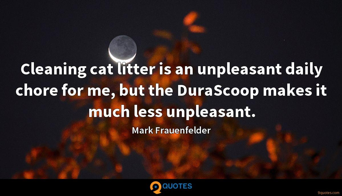 Cleaning cat litter is an unpleasant daily chore for me, but the DuraScoop makes it much less unpleasant.