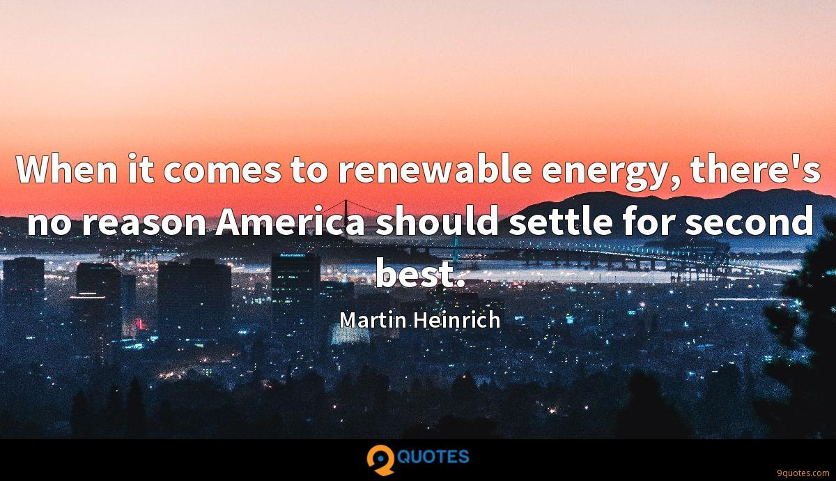 When it comes to renewable energy, there's no reason America should settle for second best.