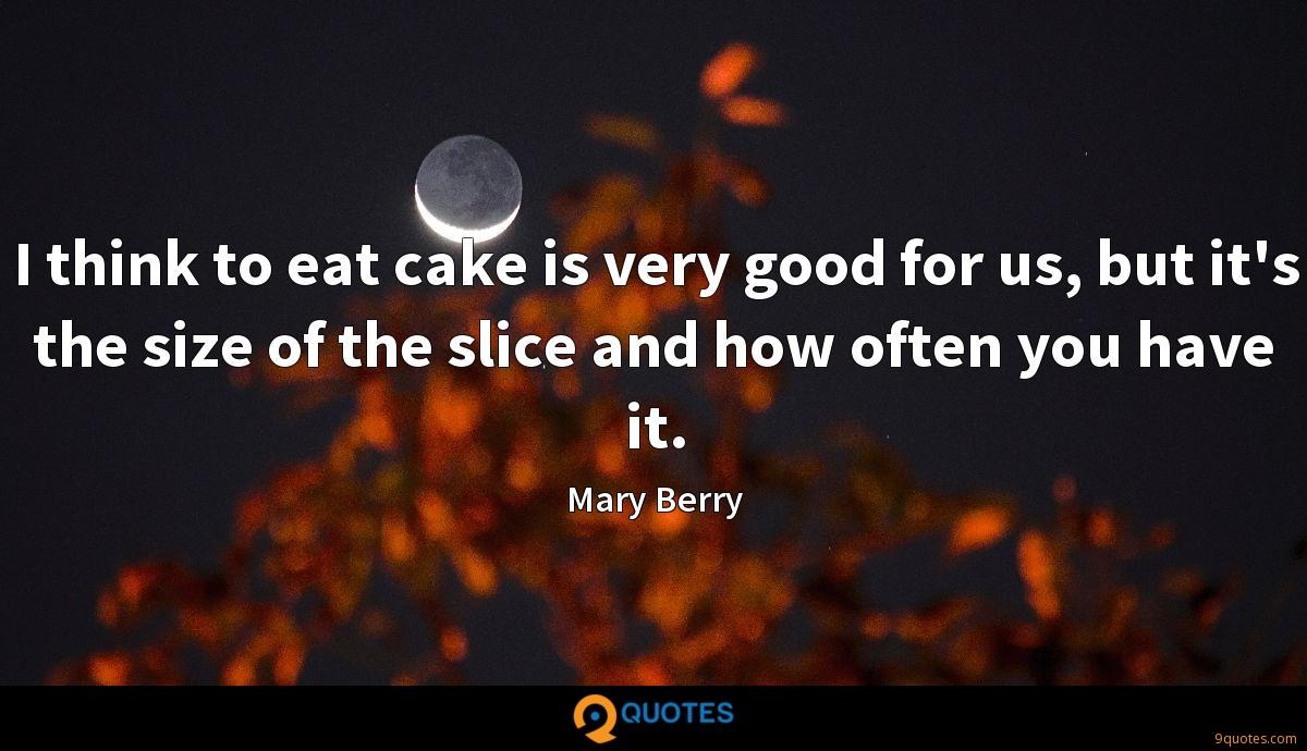 Mary Berry quotes