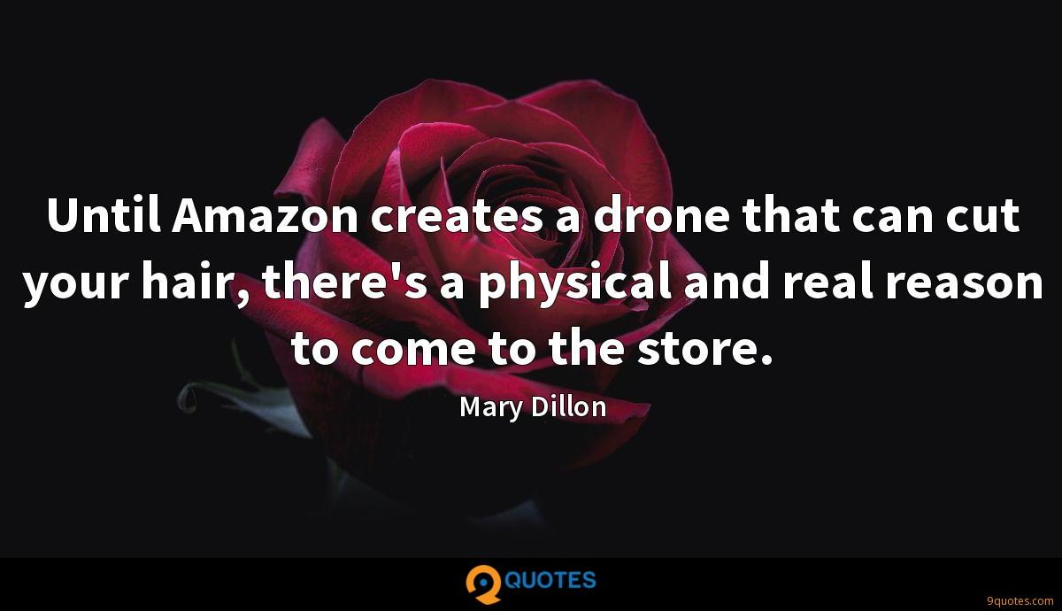 Until Amazon creates a drone that can cut your hair, there's a physical and real reason to come to the store.