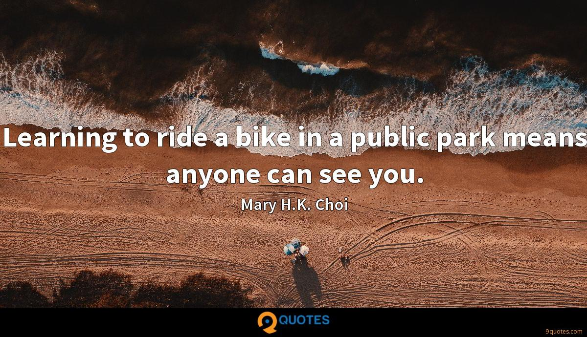 Mary H.K. Choi quotes