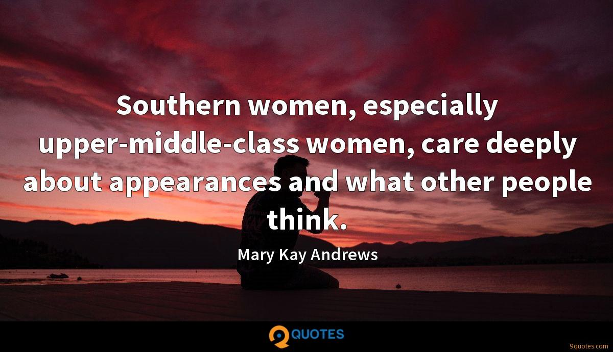Southern women, especially upper-middle-class women, care ...