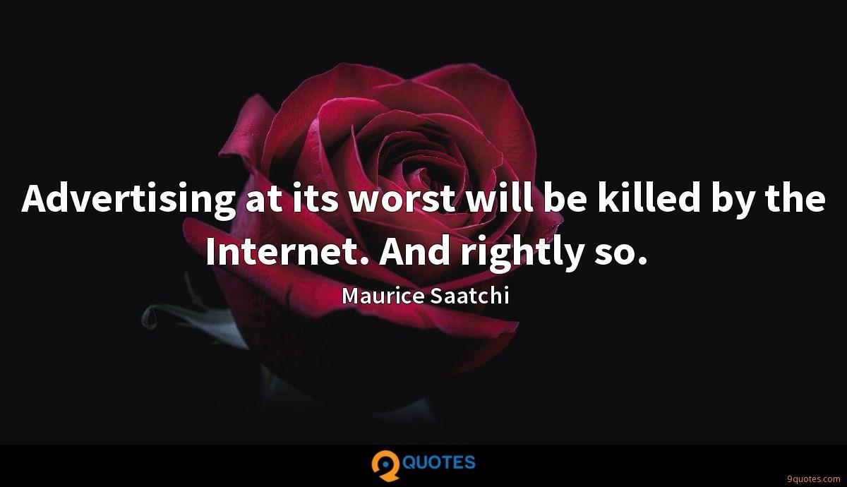 Maurice Saatchi quotes