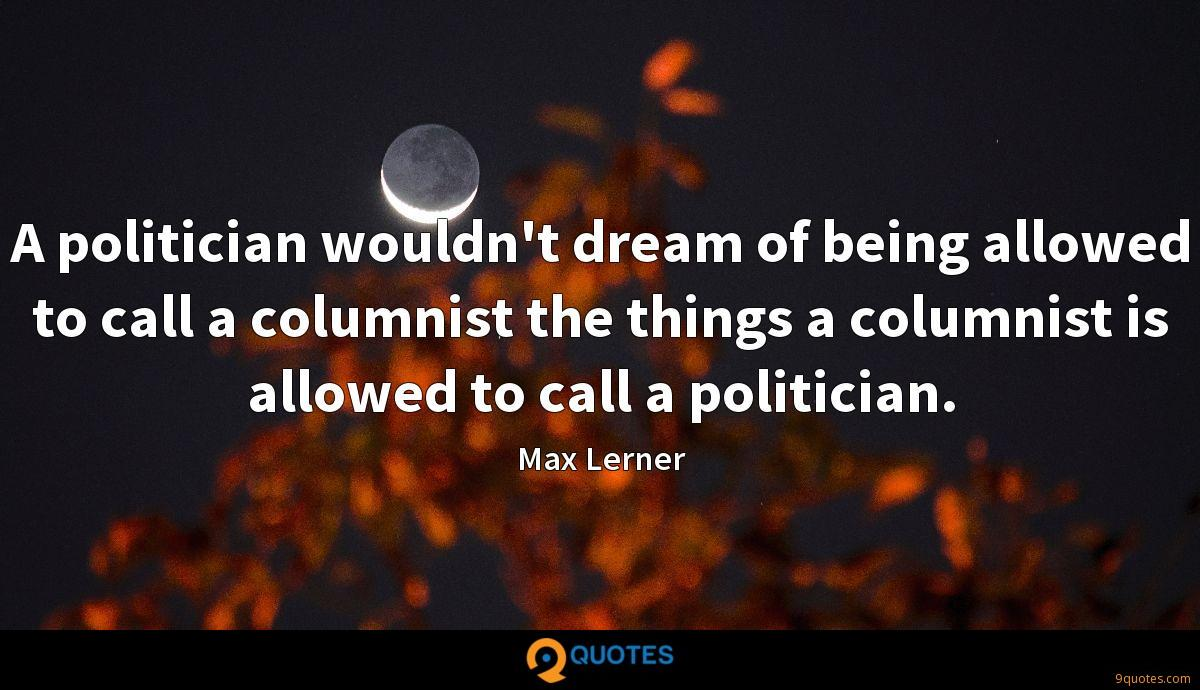 Max Lerner quotes