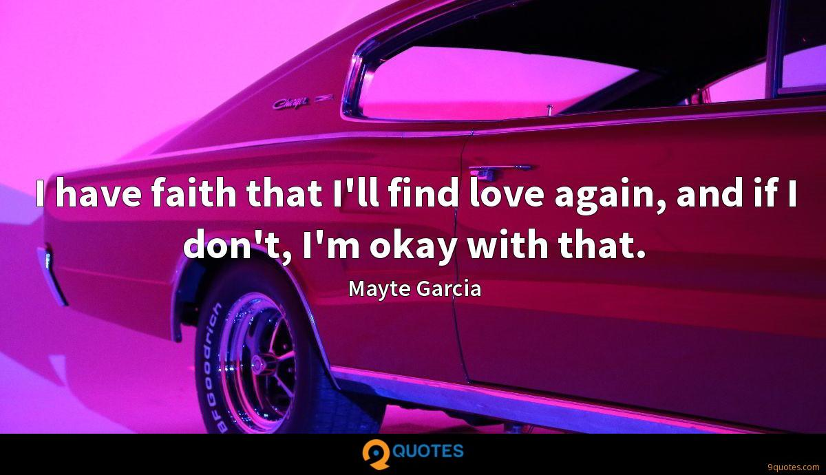 Mayte Garcia quotes