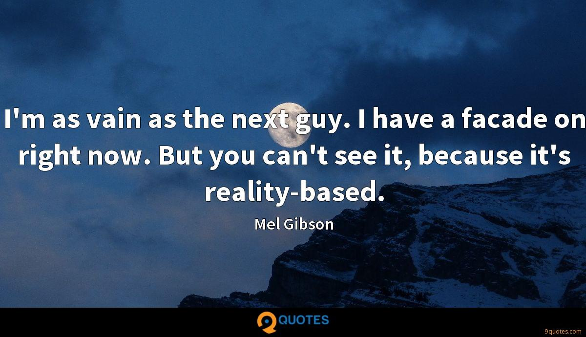 Mel Gibson quotes