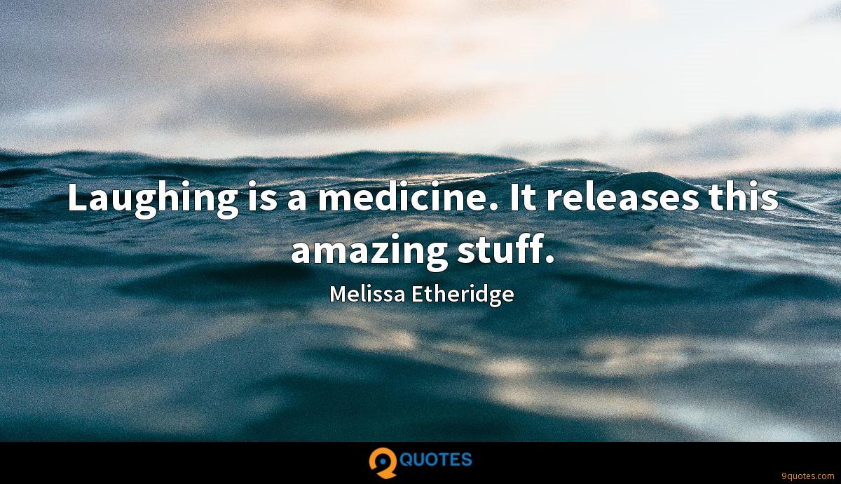 Melissa Etheridge quotes