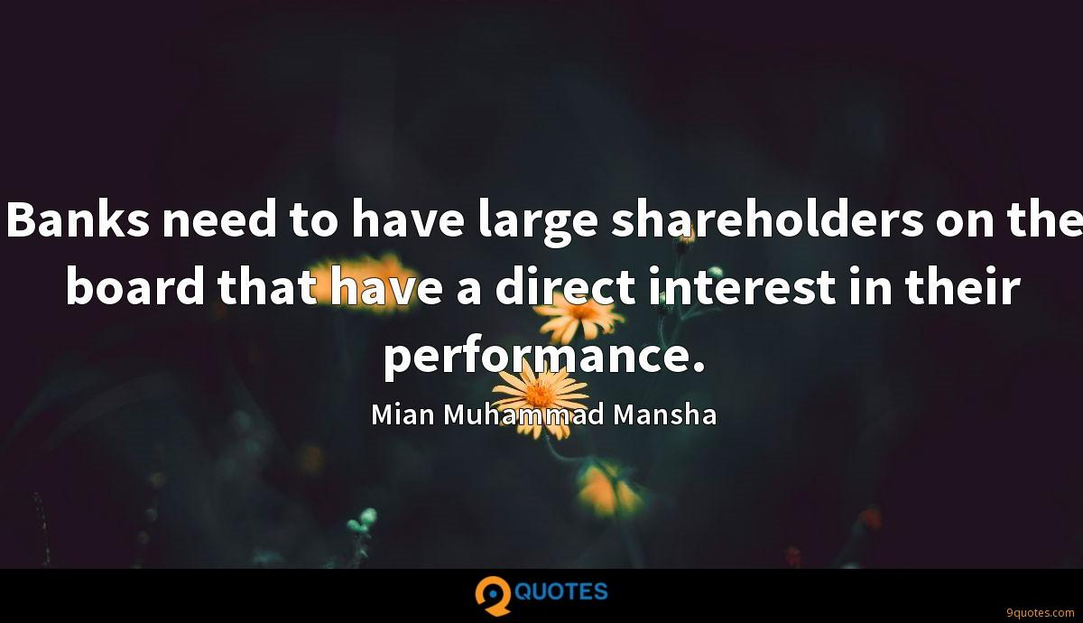 Banks need to have large shareholders on the board that have a direct interest in their performance.