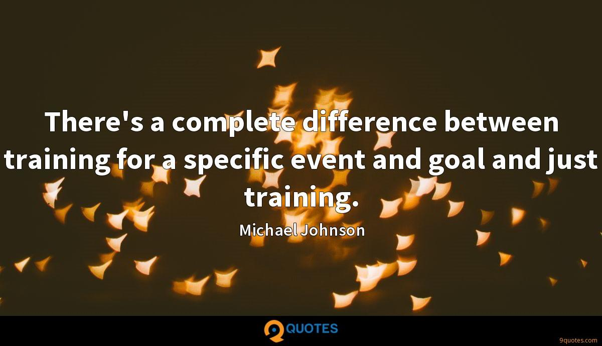 Michael Johnson quotes