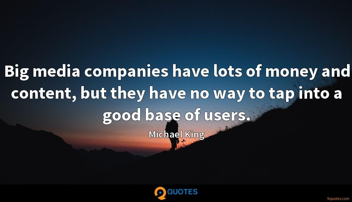 Big media companies have lots of money and content, but they have no way to tap into a good base of users.