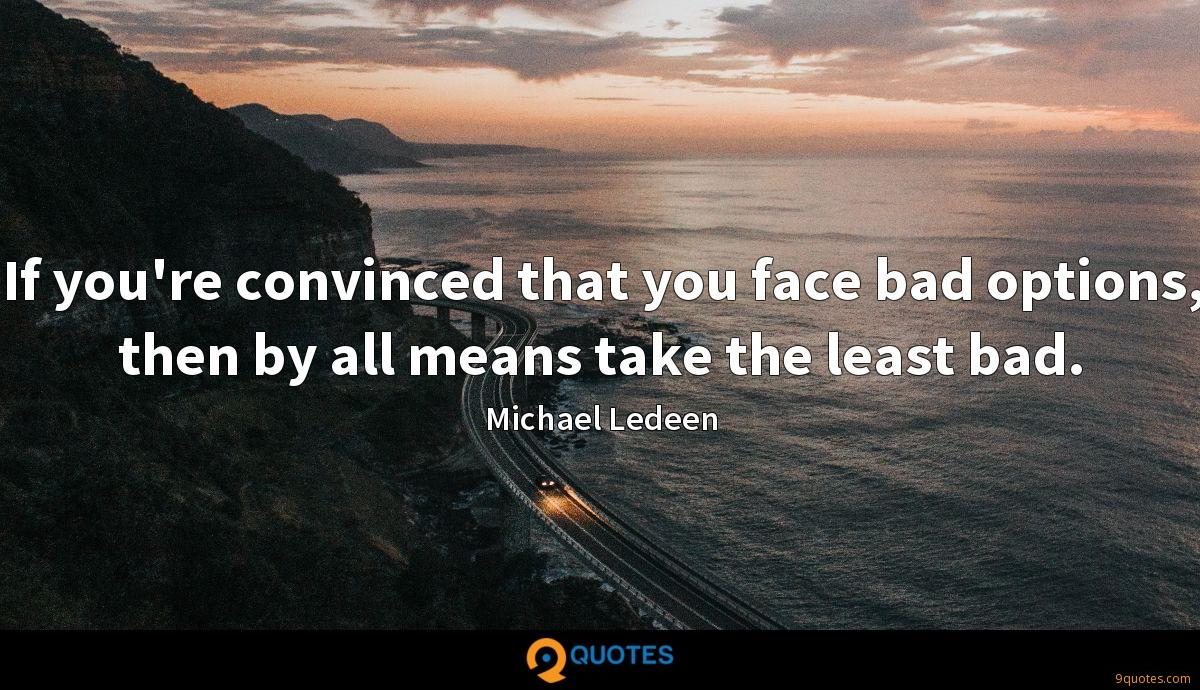 Michael Ledeen quotes