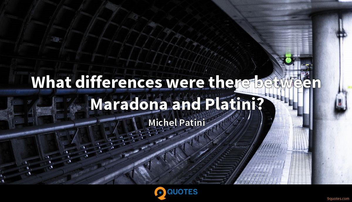Michel Patini quotes