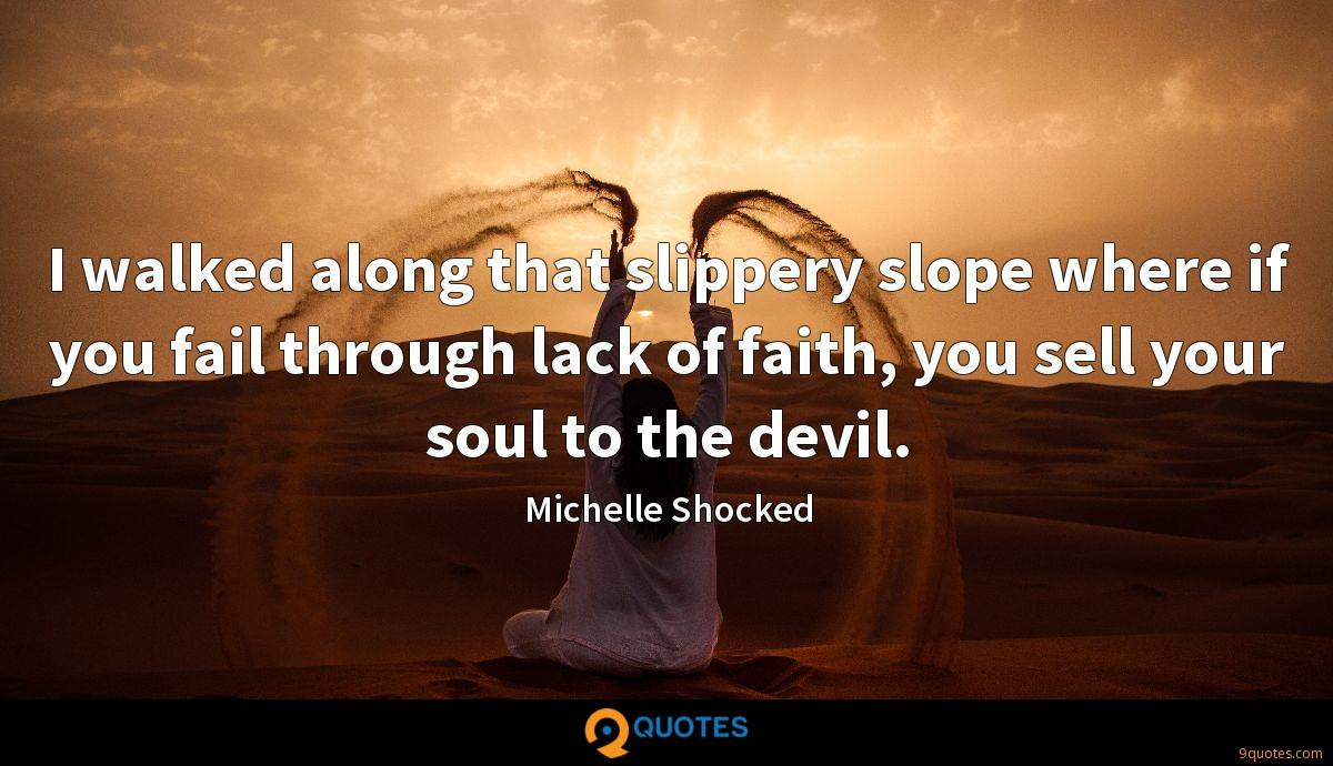 Michelle Shocked quotes