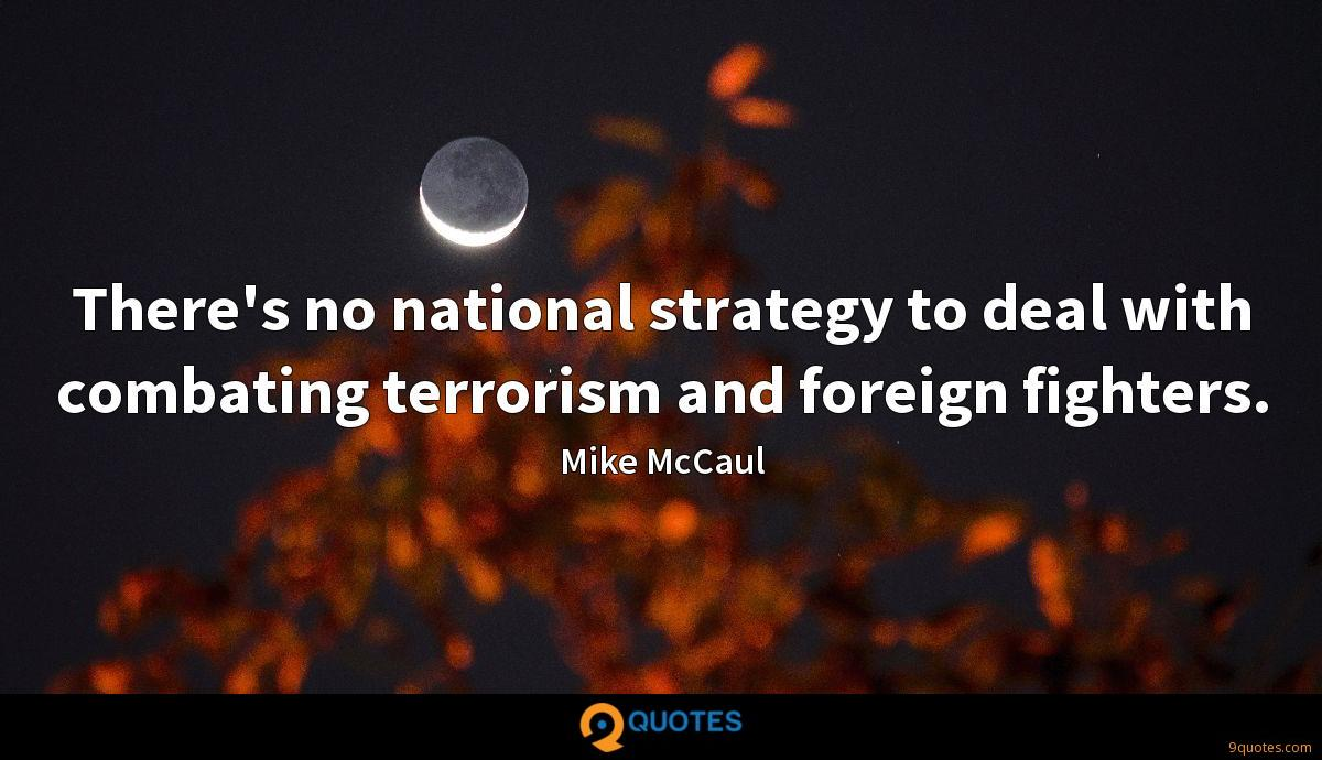 Mike McCaul quotes