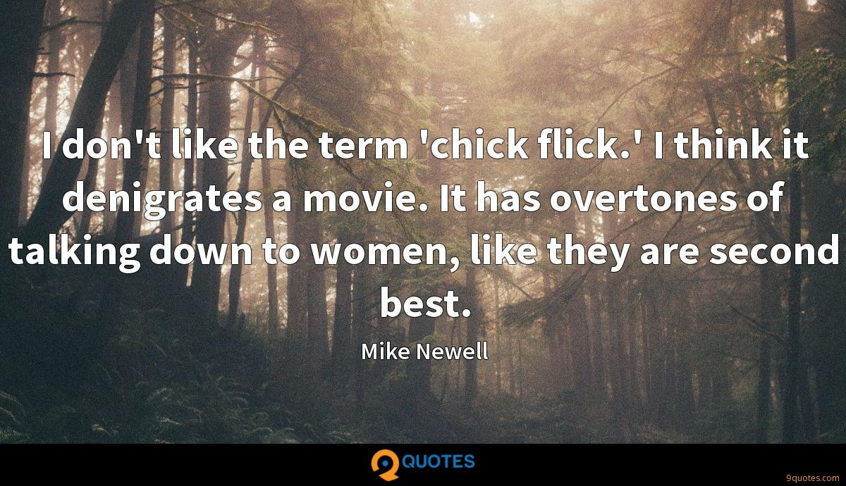 Mike Newell quotes