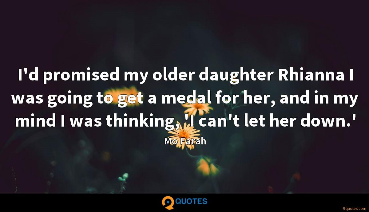 I'd promised my older daughter Rhianna I was going to get a medal for her, and in my mind I was thinking, 'I can't let her down.'