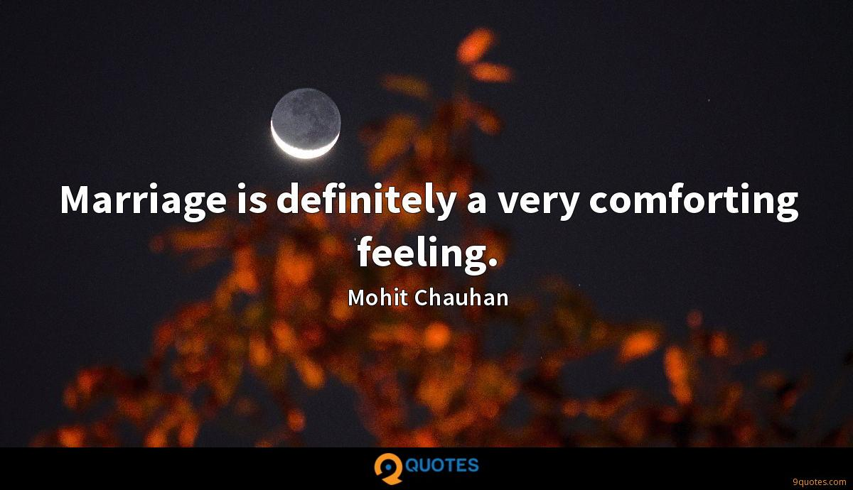 Mohit Chauhan quotes