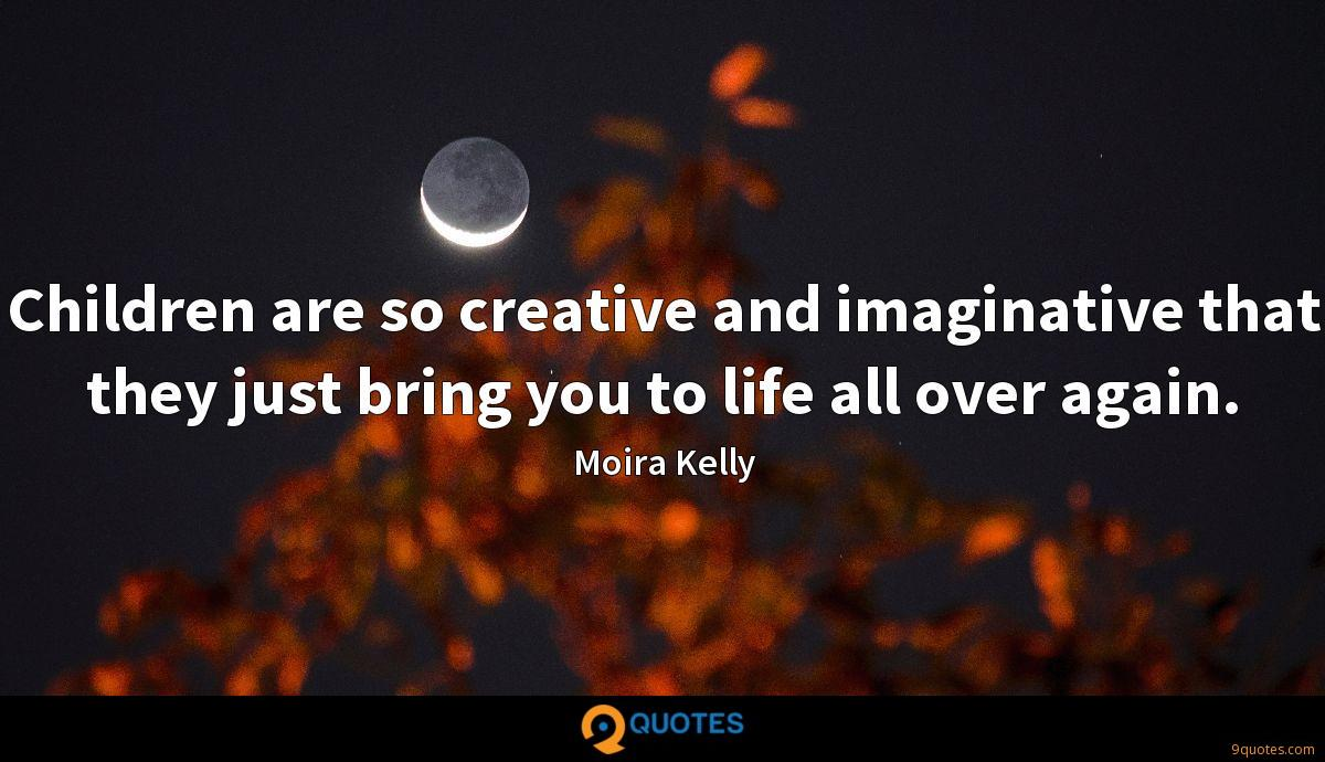 Moira Kelly quotes