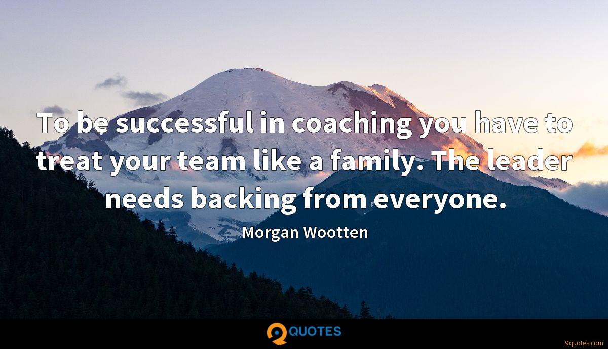 Morgan Wootten quotes
