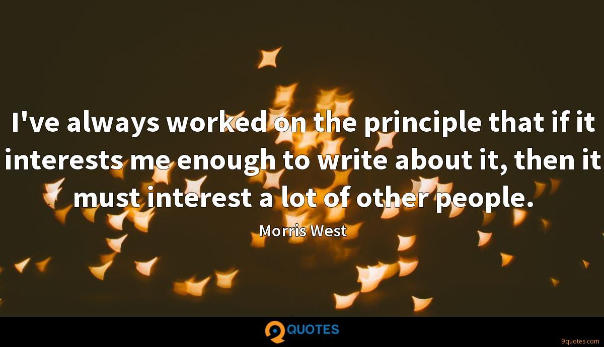 I've always worked on the principle that if it interests me enough to write about it, then it must interest a lot of other people.