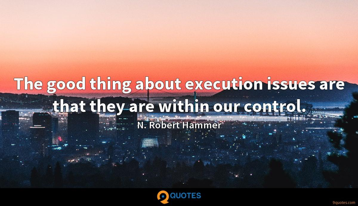 The good thing about execution issues are that they are within our control.