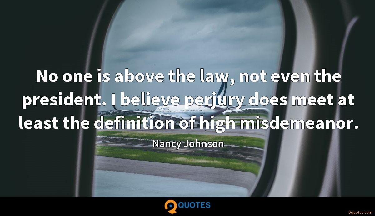 No one is above the law, not even the president. I believe perjury does meet at least the definition of high misdemeanor.