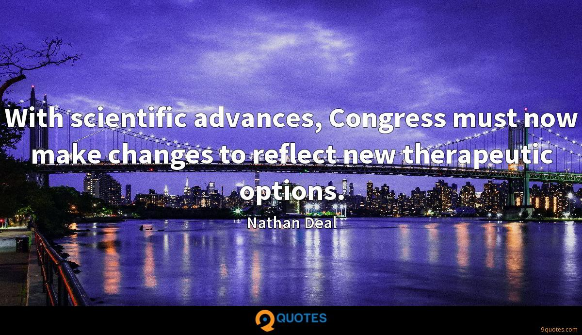 With scientific advances, Congress must now make changes to reflect new therapeutic options.