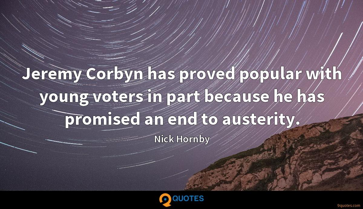 Jeremy Corbyn has proved popular with young voters in part because he has promised an end to austerity.