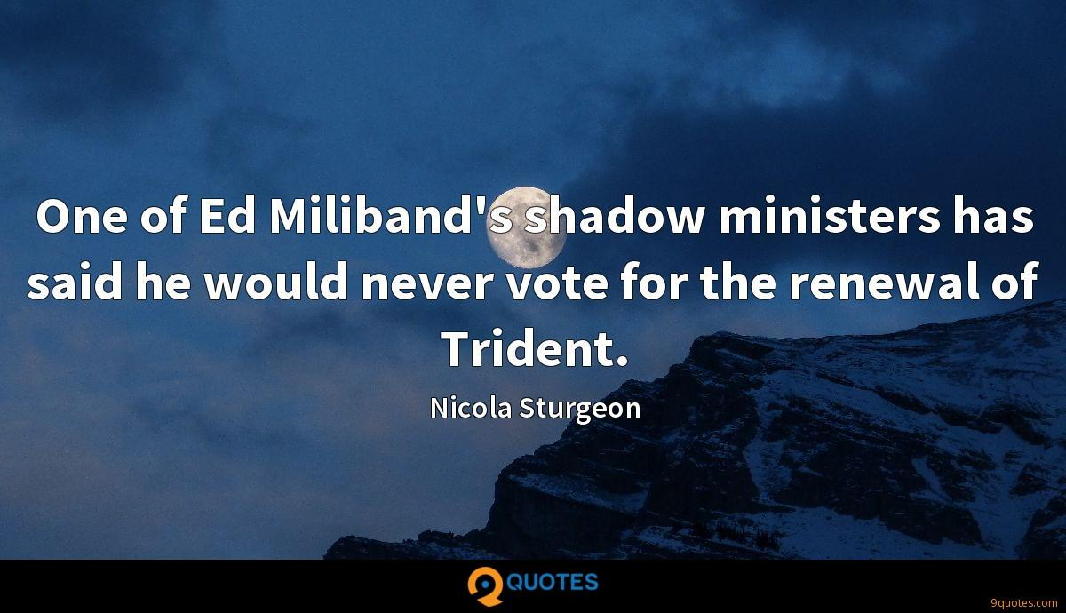 One of Ed Miliband's shadow ministers has said he would never vote for the renewal of Trident.