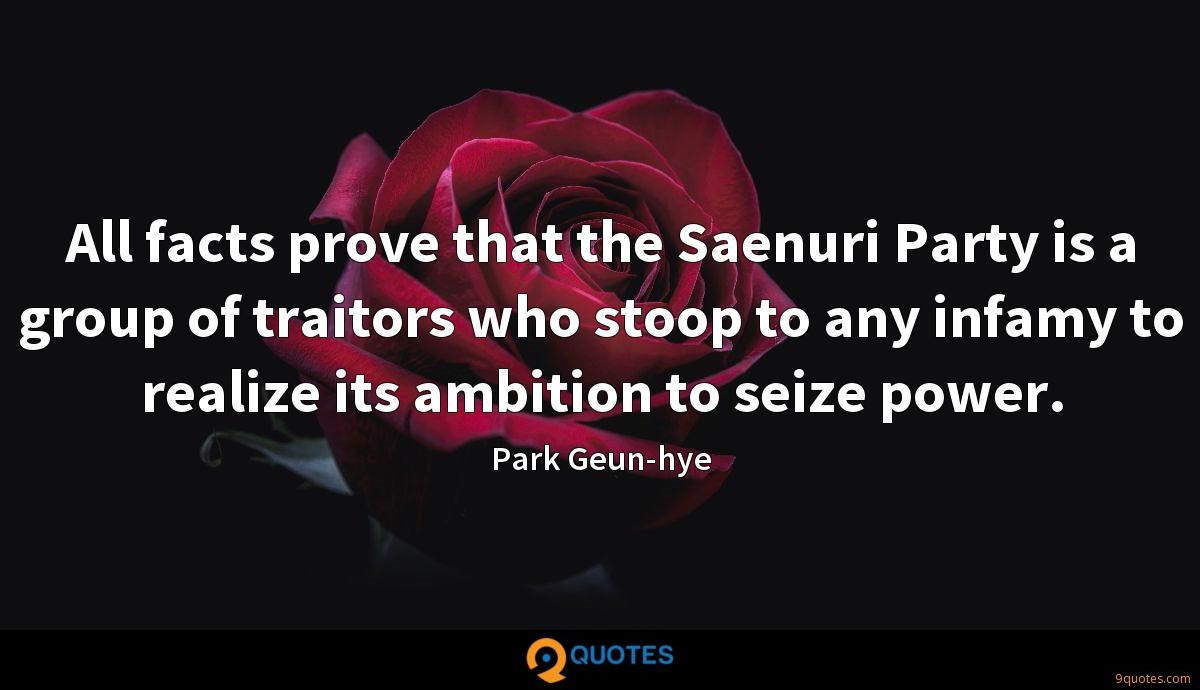 All facts prove that the Saenuri Party is a group of traitors who stoop to any infamy to realize its ambition to seize power.