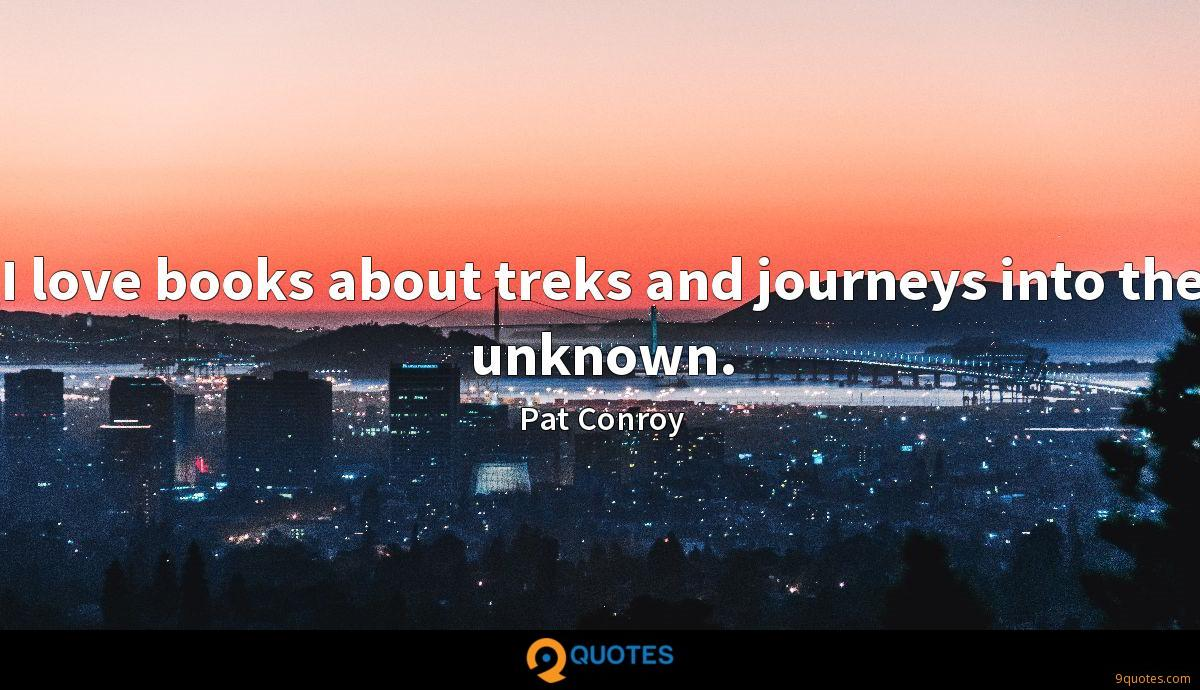I love books about treks and journeys into the unknown.
