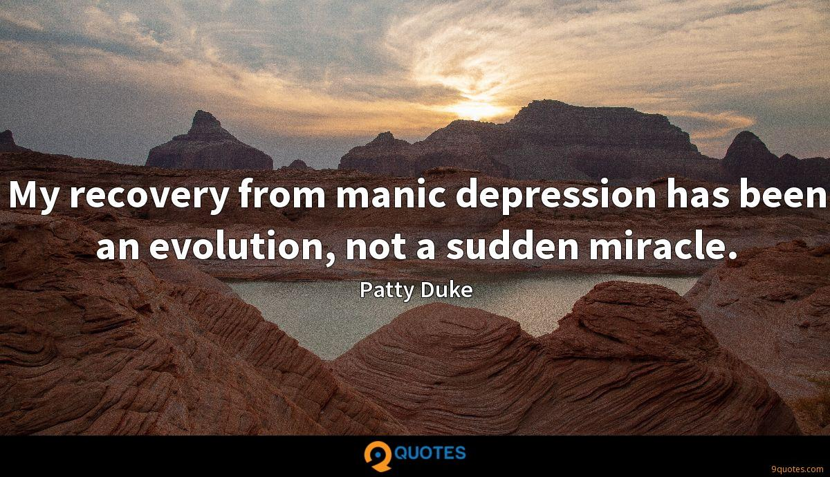 Patty Duke quotes