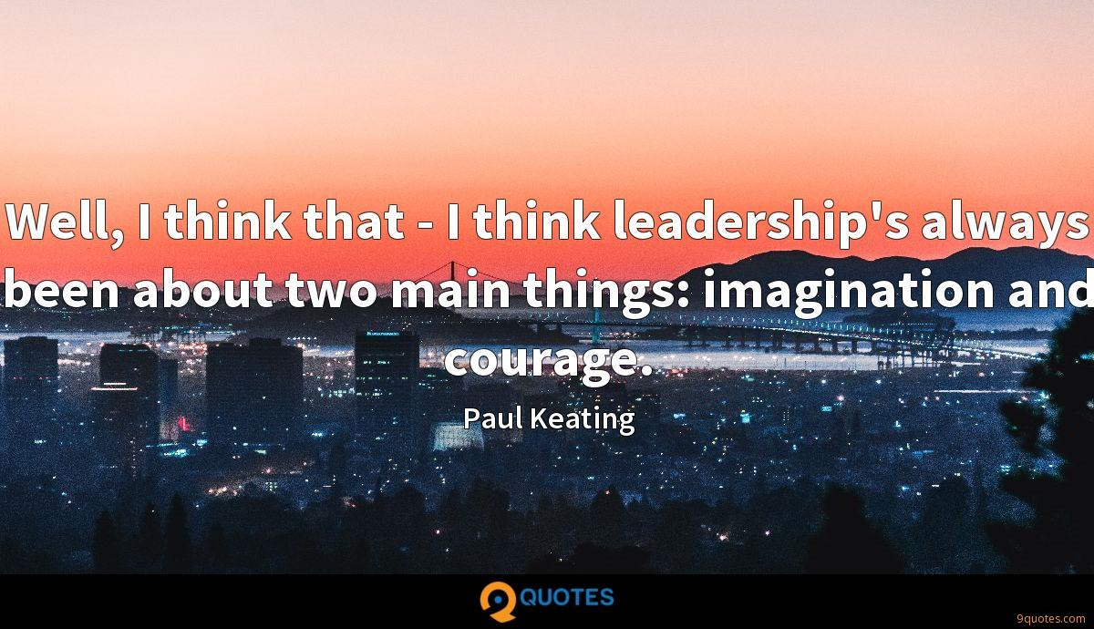 Paul Keating Quotes ...