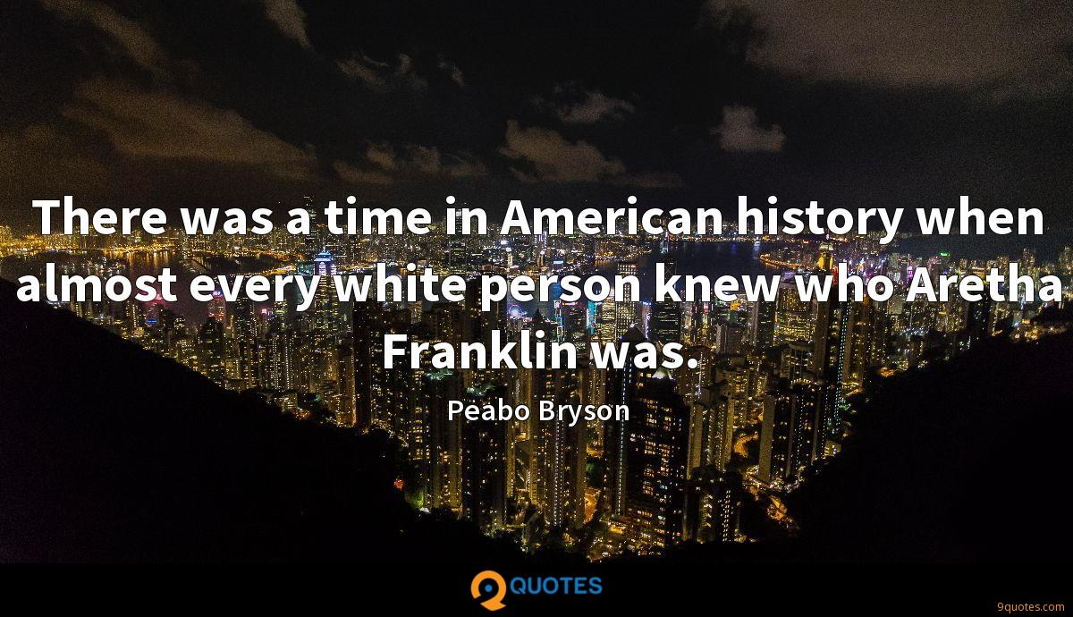 There was a time in American history when almost every white person knew who Aretha Franklin was.