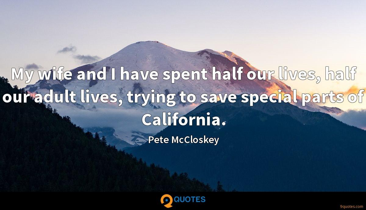 Pete McCloskey quotes
