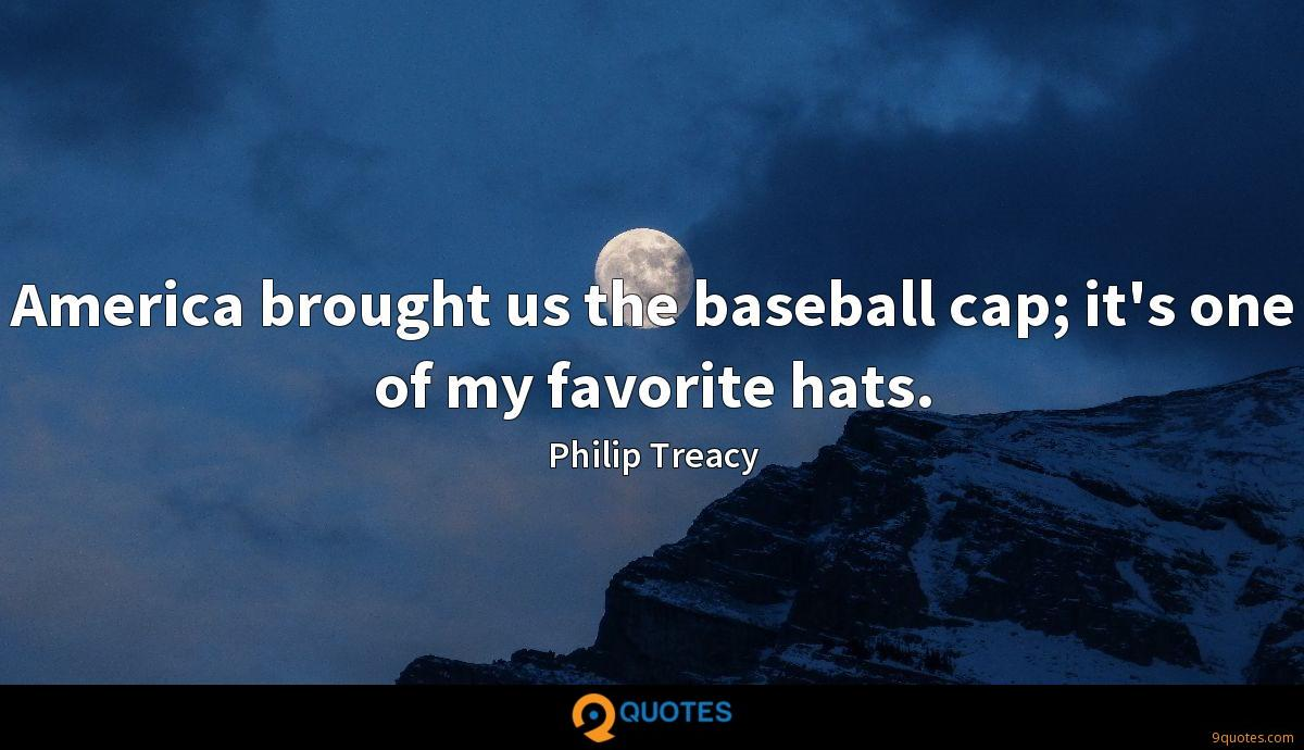 America brought us the baseball cap; it's one of my favorite hats.