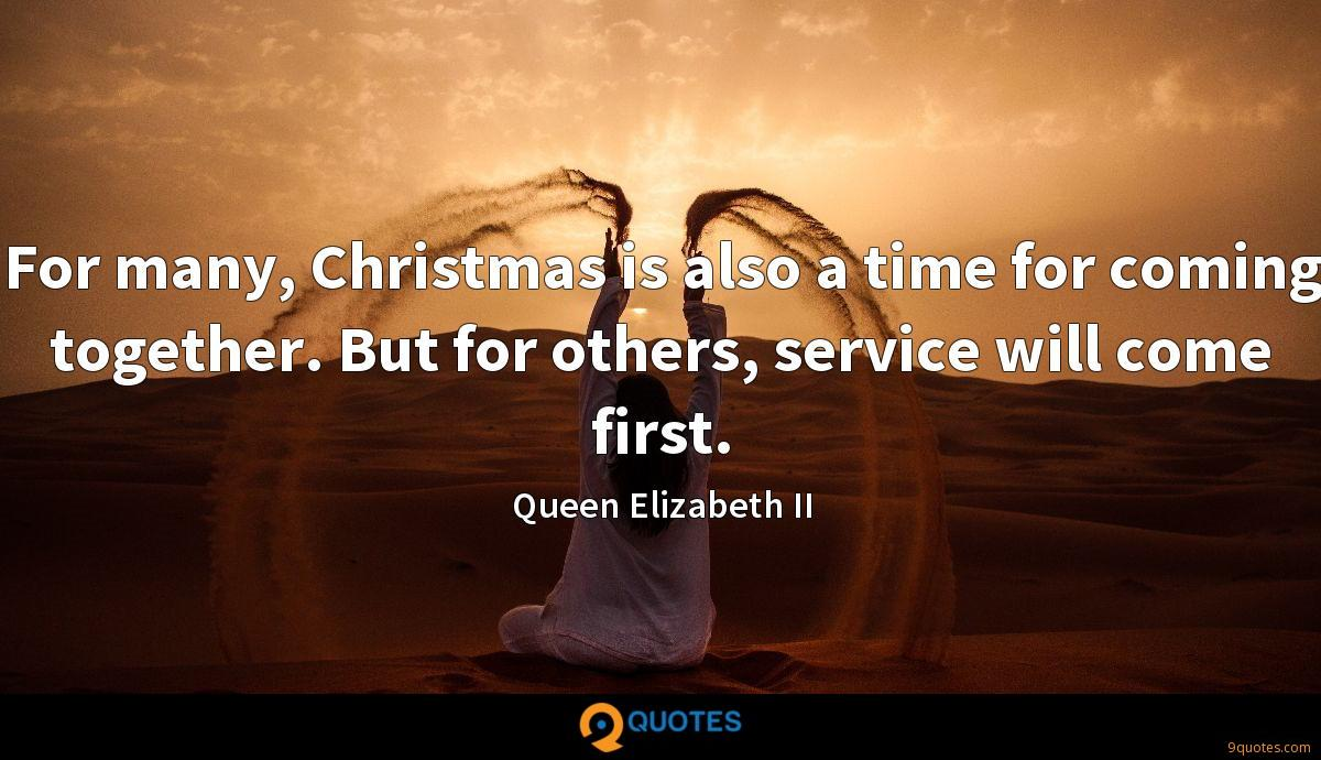 For many, Christmas is also a time for coming together. But for others, service will come first.
