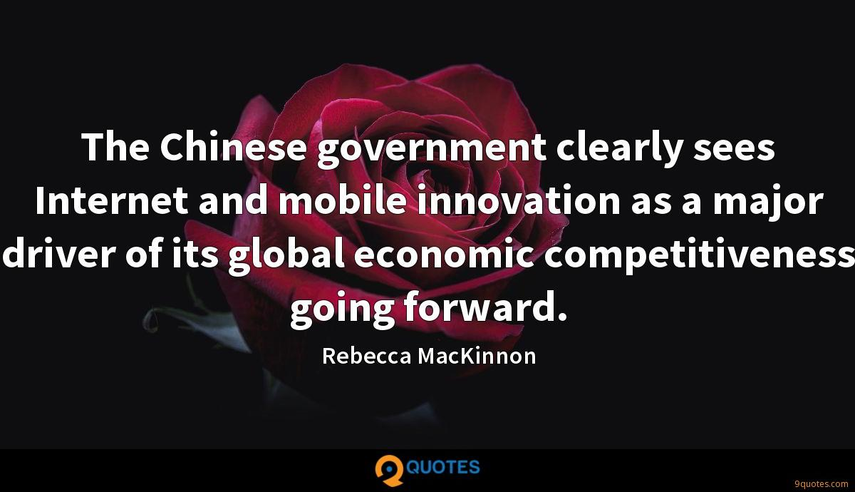 The Chinese government clearly sees Internet and mobile innovation as a major driver of its global economic competitiveness going forward.