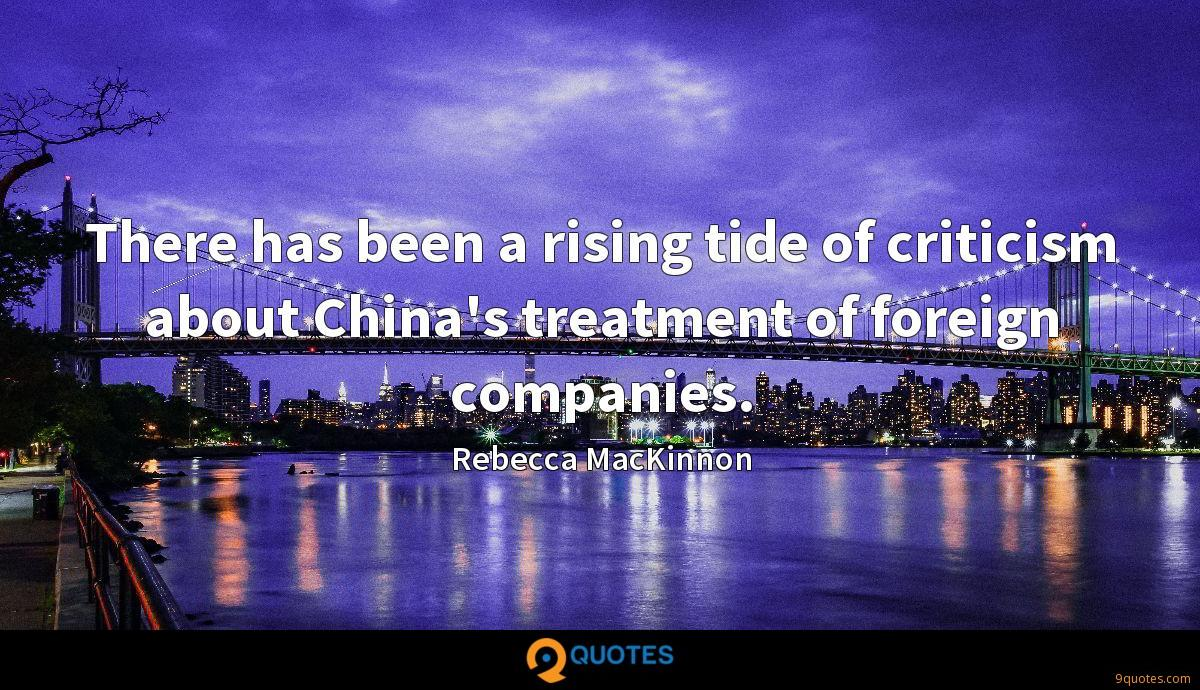 There has been a rising tide of criticism about China's treatment of foreign companies.