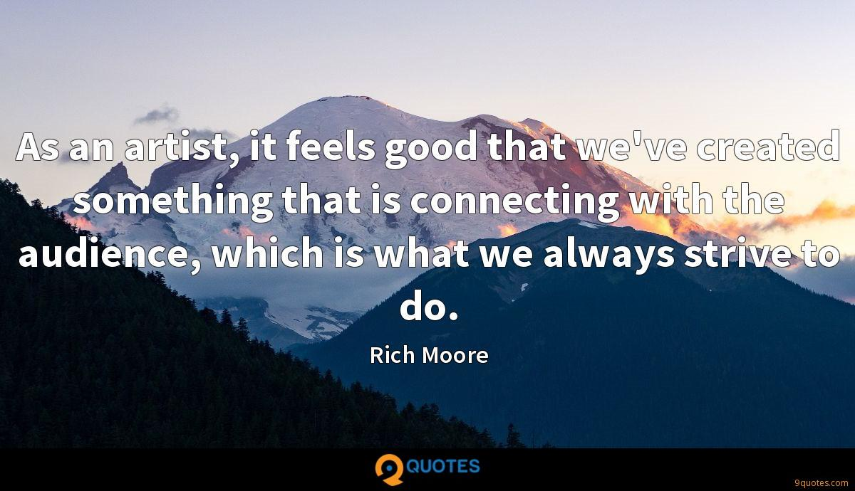 Rich Moore quotes