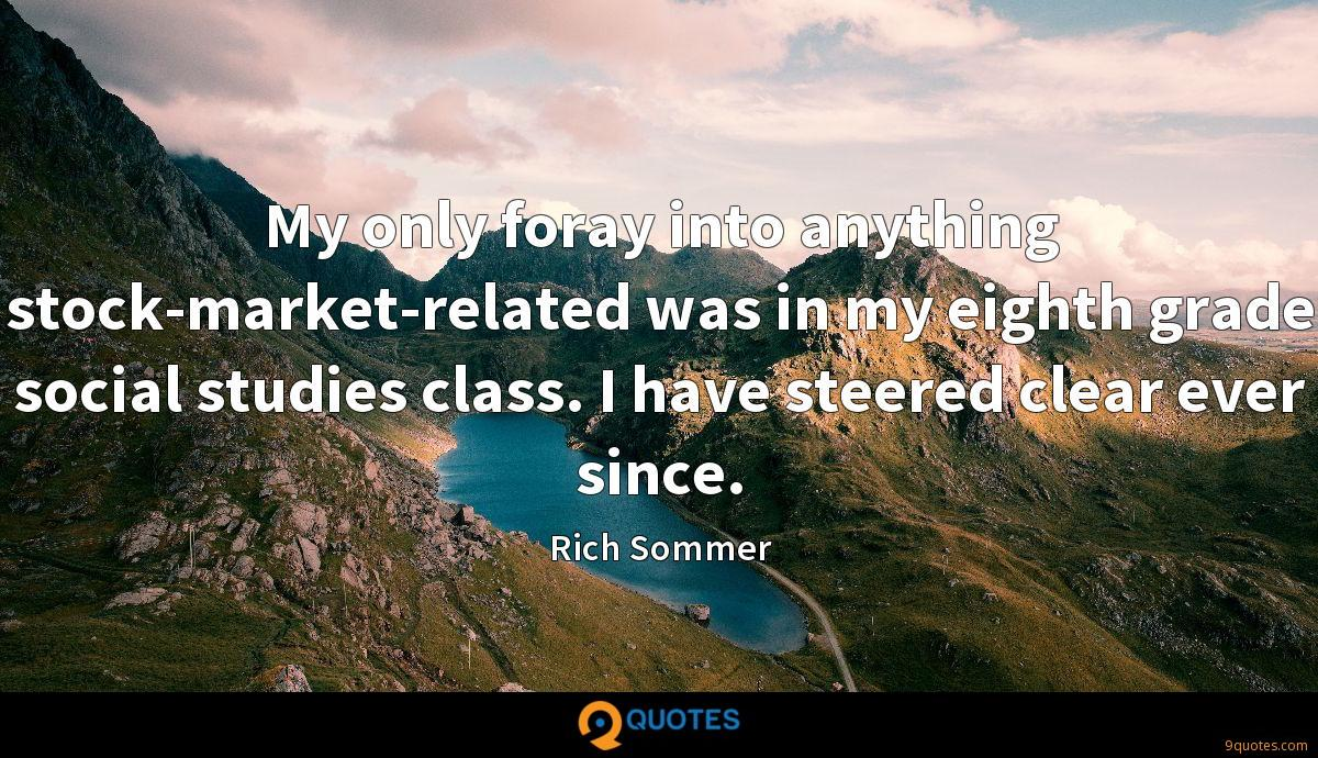 My only foray into anything stock-market-related was in my eighth grade social studies class. I have steered clear ever since.